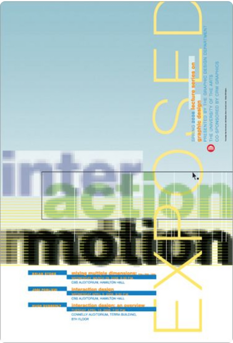 Interaction and Motion Design workshop at the University of the Arts, Philadelphia, PA. Poster design by Hans U. Allemann