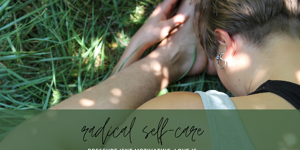 Radical Self-care Immersion