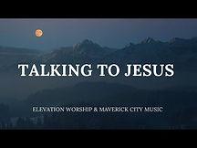 talking to jesus.jpg