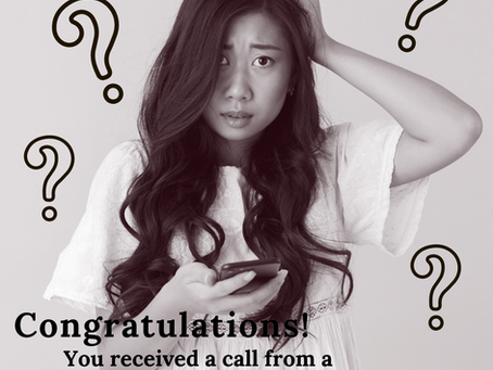 Congratulations! You received a call from a recruiter… now what?
