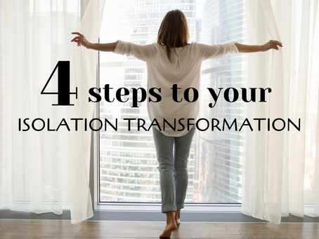 Four Steps to Your Isolation Transformation