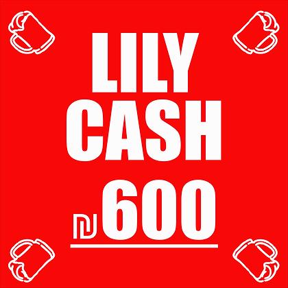 Lily Cash 600