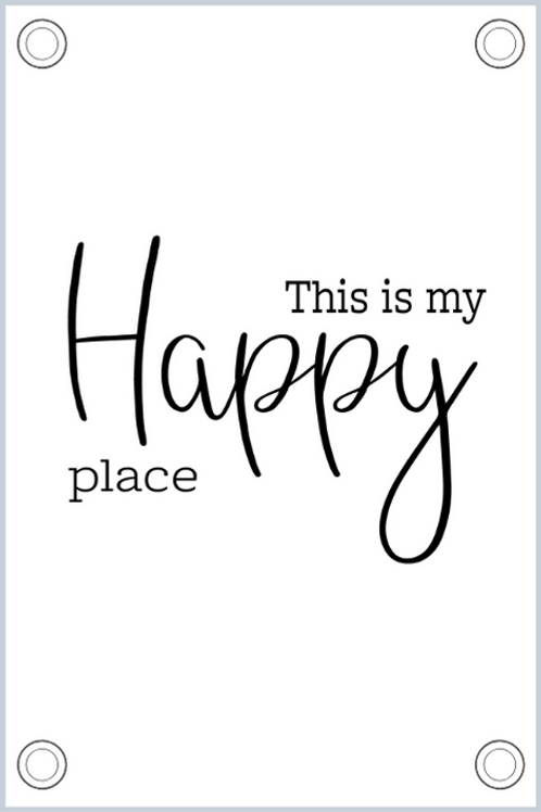 Tuinposter: This is my happy place