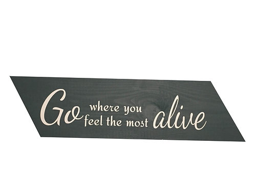 Wegwijzer: Go where you feel the most alive