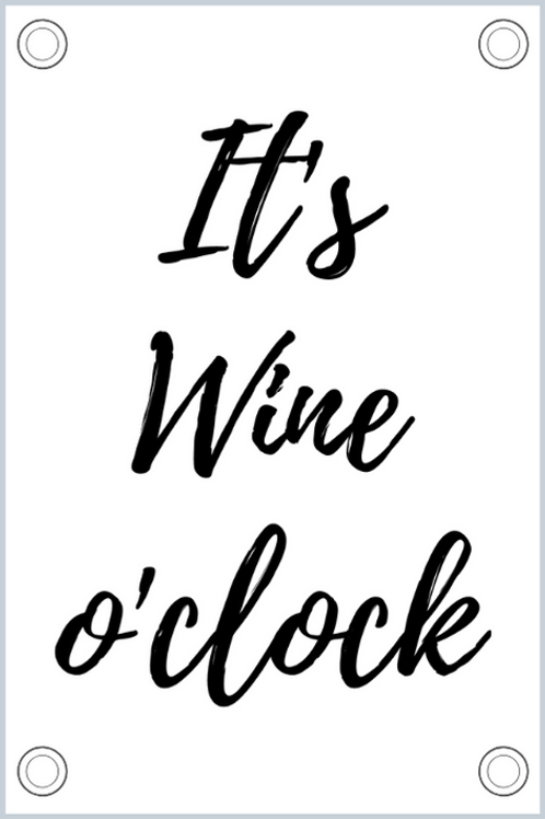 Tuinposter: It's wine o'clock