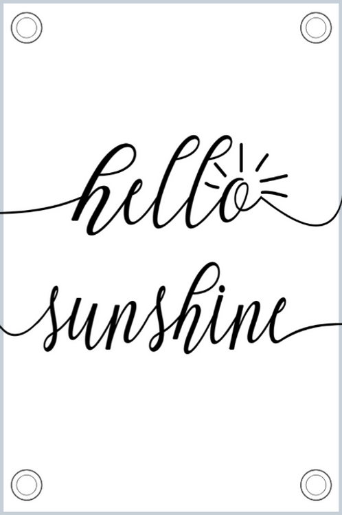 Tuinposter: Hello Sunshine