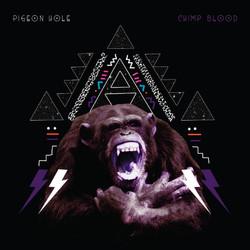Pigeon Hole - Chimp Blod