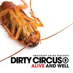 Dirty Circus - Alive & Well