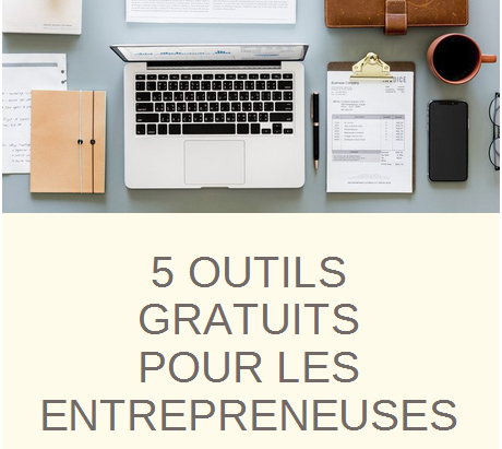 Les 4 outils indispensables pour les entrepreneuses