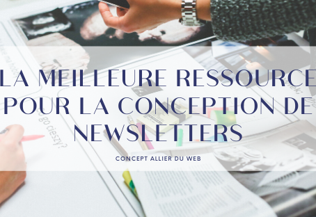 LA CONCEPTION DE NEWSLETTER
