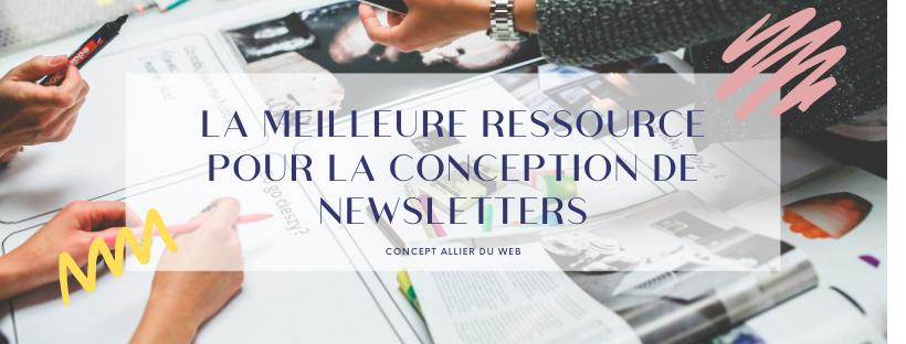 LA CONCEPTION DE NEWSLETTER