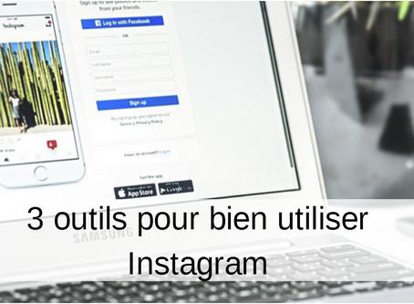 3 outils pour bien utiliser Instagram