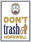 Dont Trash Hopewell Sign.jpg