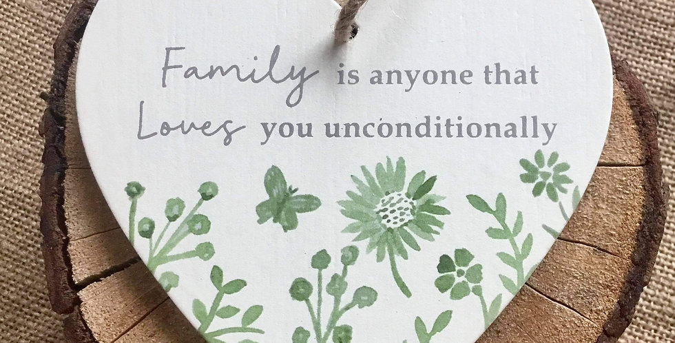 Sage Heart Hanger - Family is anyone that loves...