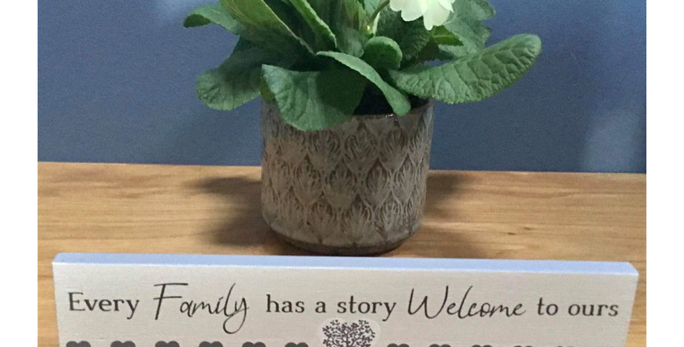 Family Tree Standing Plaque - Every family has a story