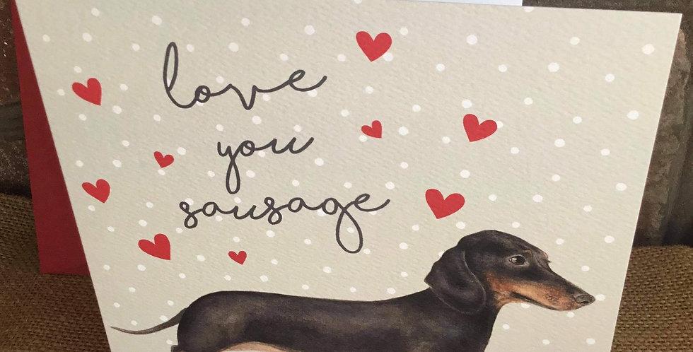 Love You Sausage Greetings Card