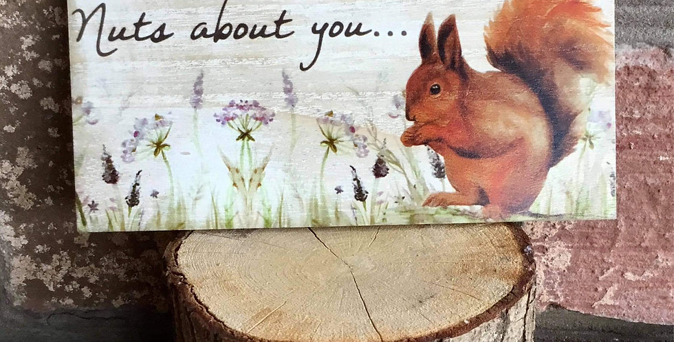 Rural plaque - Nuts about you