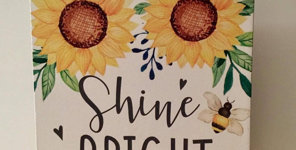 Sunflower hanging plaque - Shine Bright