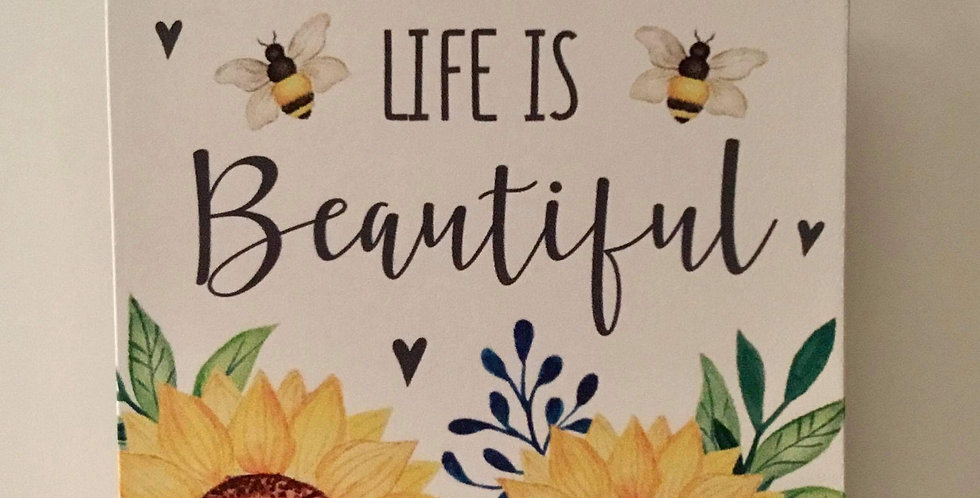 Sunflower hanging plaque - Life is beautiful