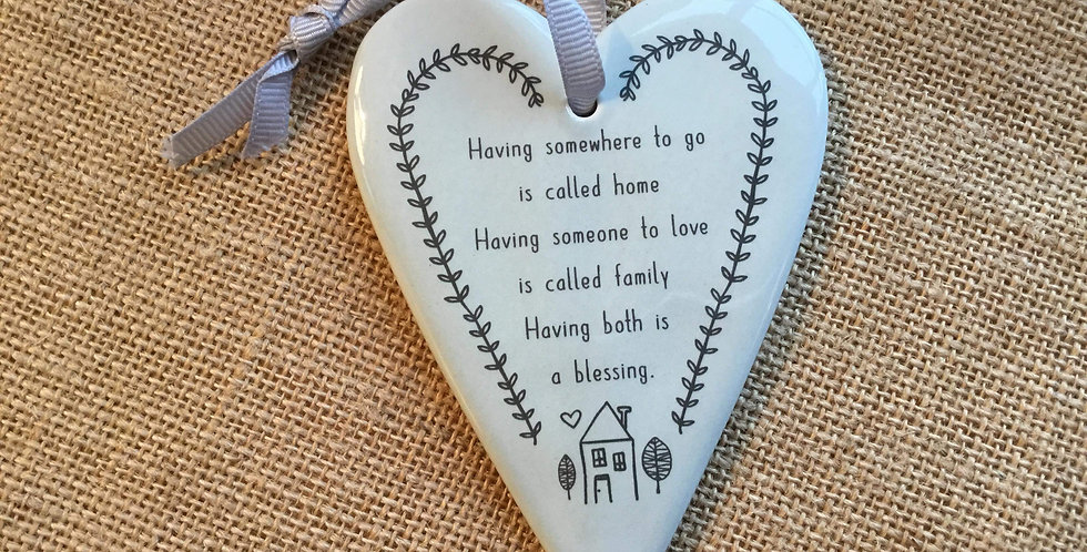 Ceramic Heart with Quote - Having somewhere to go....