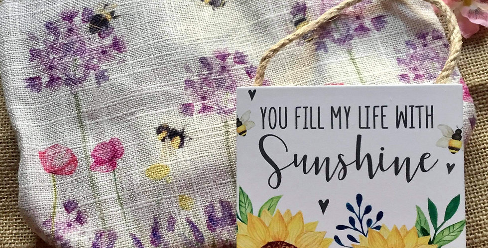 Bees Linen Cosmetic Bag and You Fill My Life With Sunshine Sign