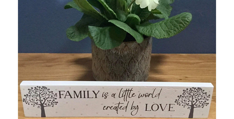 Family Tree Standing Plaque - Family is a world ..
