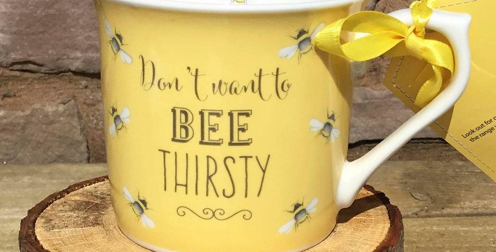 Yellow China Mug, 'Don't want to Bee thirsty'