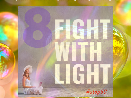 Fight with Light #8: Raise Your Frequency