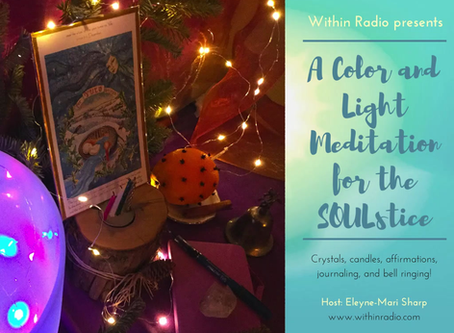 A Color and Light Meditation for the SOULstice