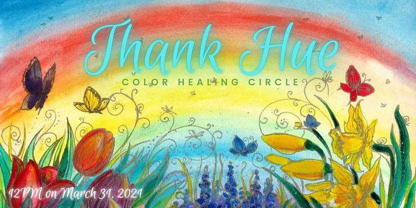 THANK HUE Color Healing Circle--EventBri