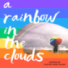 A Rainbow in the Clouds.png