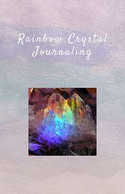 RAINBOW CRYSTAL JOURNALING--website.png