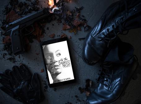 Novel Beginnings: Into the Darkest Night