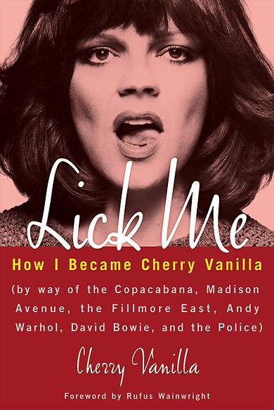 cherry vanilla, cherry vanilla lick me, jayne county, max's kansas city, punk, venus d'vinyl, lick me, cherry vanilla interview, cherry vanilla david bowie, warhol, cherry vanilla pork, tony defries, cherry vanilla mainman, mainman david bowie, cherry vanilla vangelis,