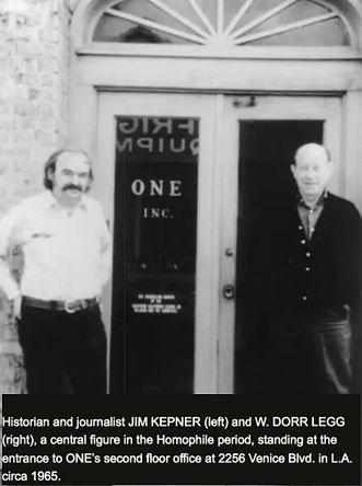 Historian/journalist Jim Kepner, W. Dorr Legg, ONE's 2256 Venice Blvd
