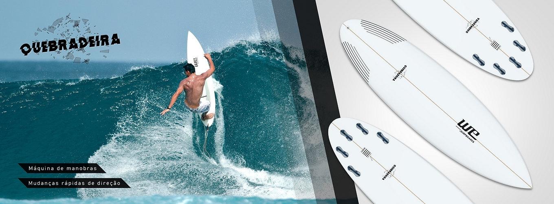 Quebradeira WE Surfboards prancha de surf performance