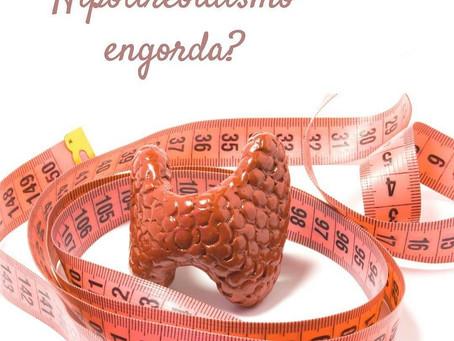 Hipotireoidismo Engorda?
