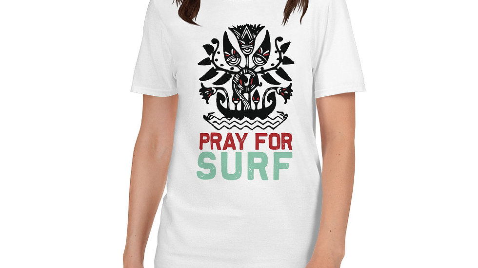 Pray for surf Unisex T-Shirt