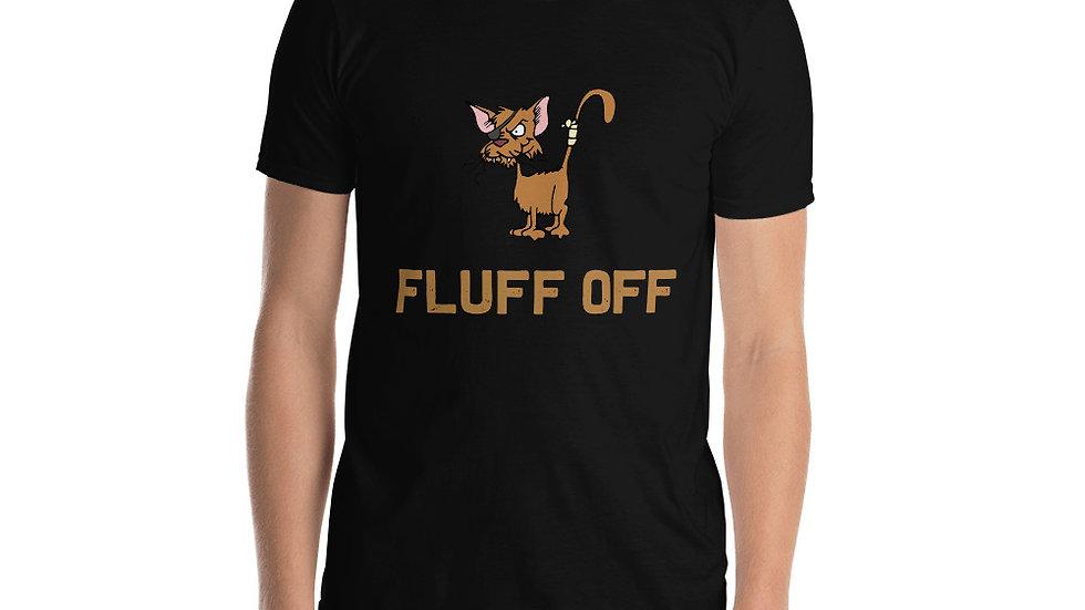 Fluff off Cat Unisex T-Shirt