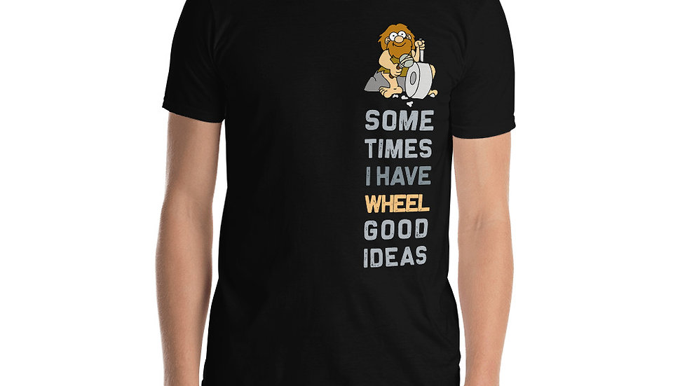 Wheel good idea Unisex T-Shirt