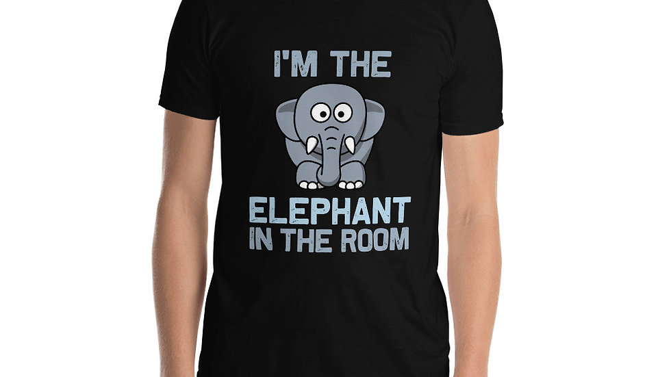 I'm the elephant in the room Unisex T-Shirt