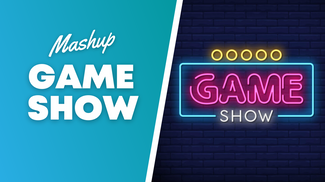 Game Show - Mashup