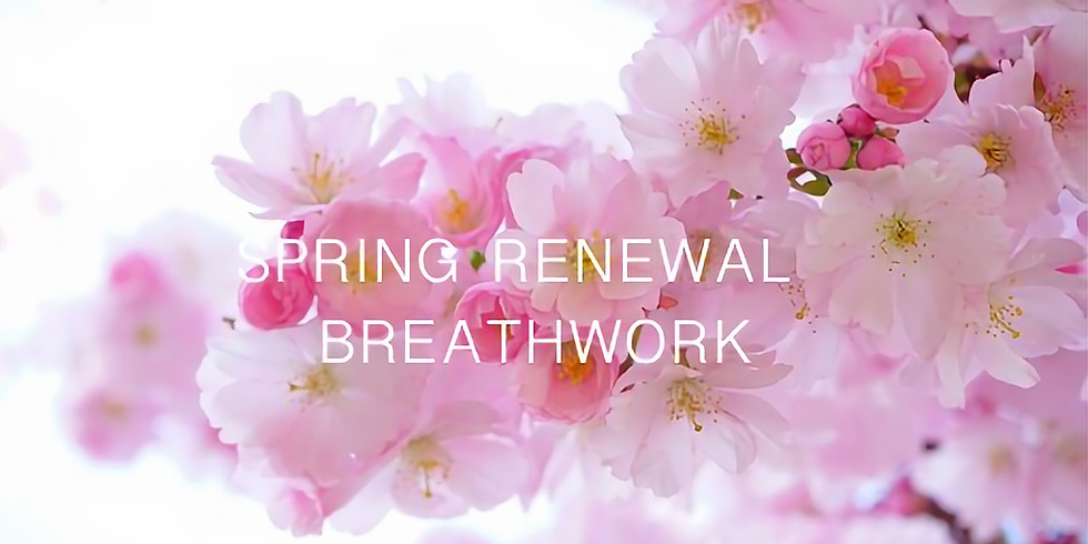 Spring Renewal Breathwork