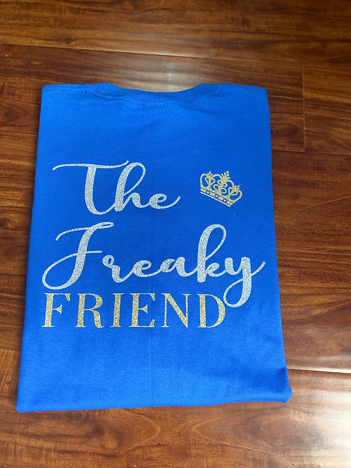 The Freaky Friend T-shirt