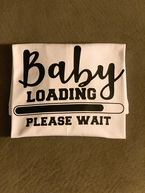 Baby Loading, Please Wait T-Shirt