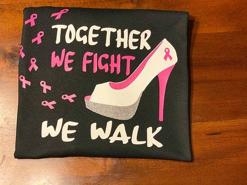 Together We Fight, We Walk T-Shirt