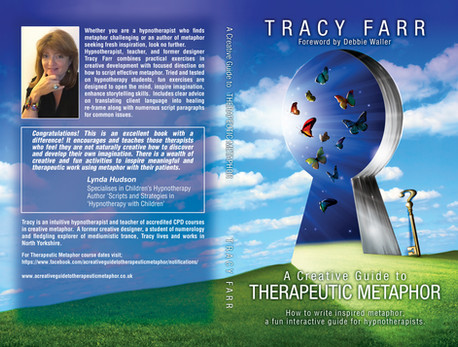A Creative Guide to Therapeutic Metaphor - Tracy Farr