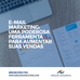 E-mail marketing: uma poderosa ferramenta para aumentar suas vendas