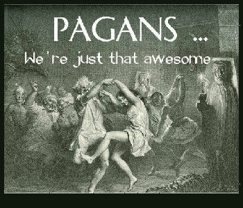 pagans_are_awesome.jpeg