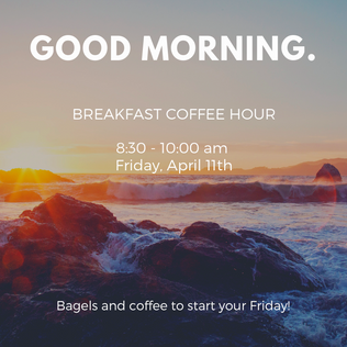 830amApril11-Breakfast_CoffeeHour.png